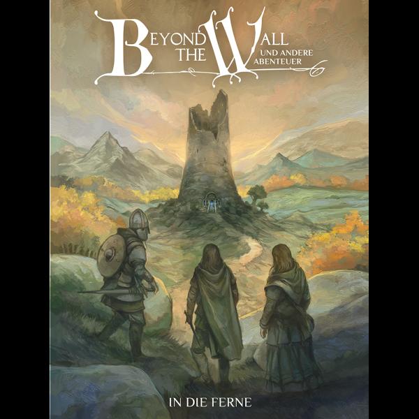 Beyond the Wall – In die Ferne