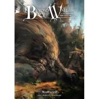 Beyond the Wall - Wolfzeit und andere Abenteuer