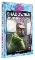 Shadowrun: Revierbericht 2082 *Limitierte Ausgabe*
