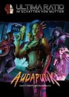 Audapunk - Das Cyberpunk-Basisbuch