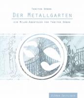 """Milan PDF - Der Metallgarten"""" (2150er Zeitlinie)"""